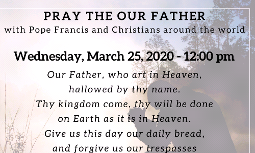 Lord's Prayer at noon on Wednesday, March 25